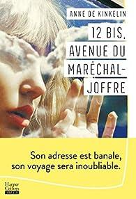 12 bis, avenue du Maréchal Joffre par Anne de Kinkelin