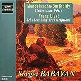 Mendelssohn: Lieder ohne Wörte (Songs without Words) / Liszt: Schubert Song Transcriptions
