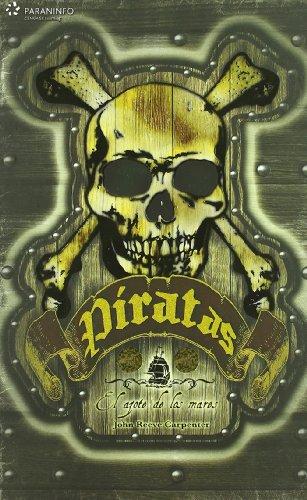 Piratas / Pirates: El azote de los mares / Scourge of the Seas par JOHN REEVE CARPENTER