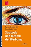 Strategie und Technik der Werbung; Verhaltenswissenschaftliche und neurowissenschaftliche Erkenntnisse