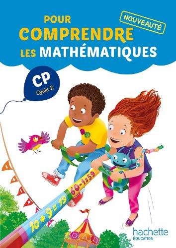 Pour comprendre les mathématiques CP par Paul Bramand, Eric Lafont, Claude Maurin, Daniel Peynichou, Collectif