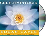 Self-Hypnosis by Edgar Cayce (March 06,2002)