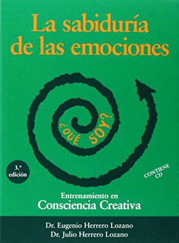 Sabiduria De Las Emociones, La por Eugenio Herrero Lozano