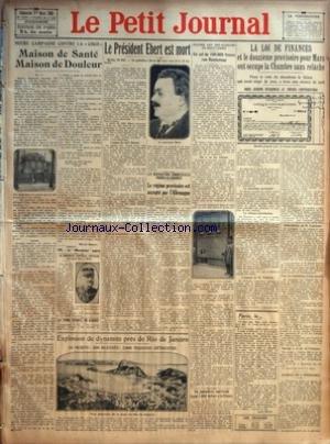 PETIT JOURNAL (LE) [No 22690] du 01/03/1925 - NOTRE CAMPAGNE CONTRE LA COCO - MAISON DE SANTE MAISON DE DOULEUR PAR MARCEL NADAUD - LE MEDECIN GENERAL FEVRIER EST MORT HIER A NICE - LA TERRE TREMBLE EN ALGERIE - LE PRESIDENT EBERT EST MORT - LES NEGOCIATIONS COMMERCIALES FRANCO ALLEMANDES - LE REGIME PROVISOIRE EST ACCEPTE PAR L'ALLEMAGNE PAR M N - EXPLOSION DE DYNAMITE PRES DE RIO DE JANEIRO - 10 MORTS - 300 BLESSES - 3 000 MAISONS DETRUITES - ENCORE LES DEVALISEURS DE BIJOUTERIES - UN VOL DE