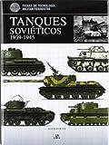 Tanques Soviéticos 1939-1945 (Fichas de Tecnología Militar)