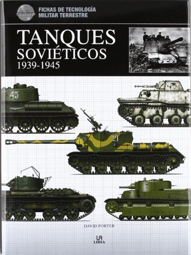 Tanques Soviéticos 1939-1945 (Fichas de Tecnología Militar) por David Porter