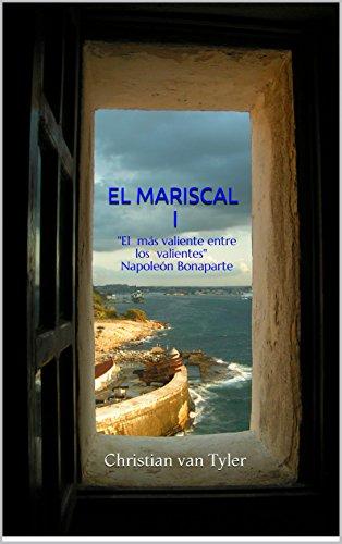 El Mariscal I: