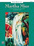 The Best of Martha Mier, Book 3: A special collection of 7 intermediate favorite piano solos