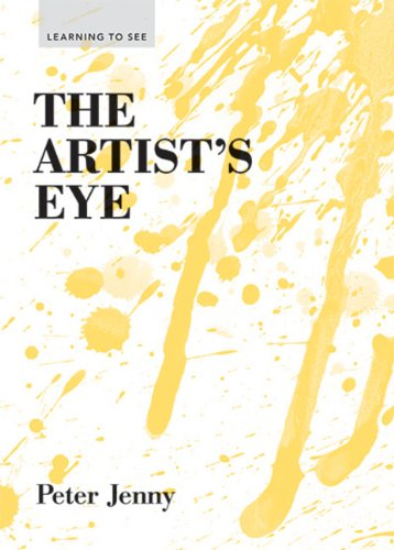 Learning to See Series the Artists Eye por Peter Jenny