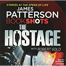 The Hostage: BookShots (A Jon Roscoe Thriller, Band 1)