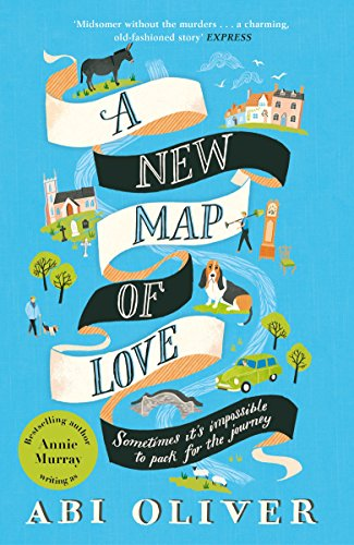 A New Map of Love by [Oliver, Abi]