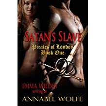Satan's Slave (Pirates of London Book 1)