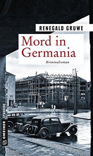 Gruwe, Renegald: Mord in Germania