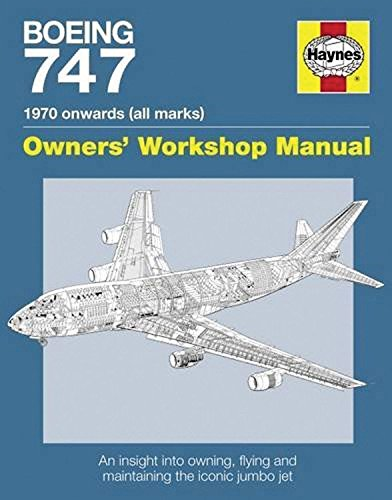 boeing-747-manual-an-insight-into-owning-flying-and-maintaining-the-iconic-jumbo-jet-owners-workshop