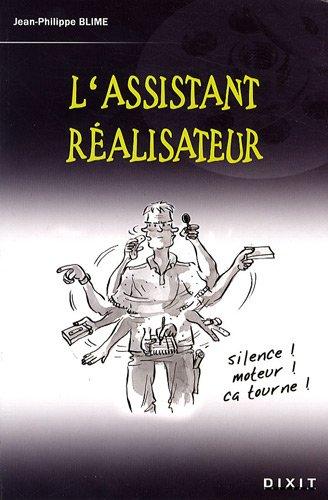 L'assistant réalisateur par Jean-Philippe Blime