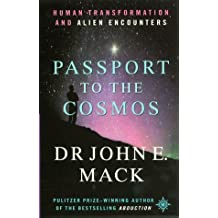 Passport to the Cosmos by John E. Mack (2000-05-03)