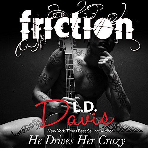Friction - L.D. Davis - Unabridged