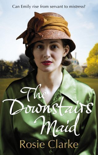 The Downstairs Maid by Rosie Clarke (2014-05-22)