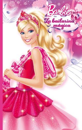 La bailarina mágica (Barbie. Primeras lecturas) por Mattel