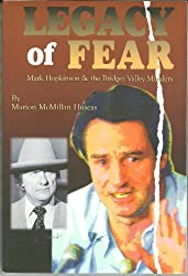 Legacy of Fear: Mark Hopkinson & the Bridger Valley Murders