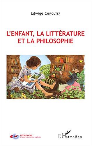L'enfant, la littrature et la philosophie