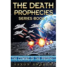 The Coming of the Prophet (The Death Prophecies Book 1) (English Edition)