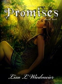 Promises: A Timeless Paranormal Romance (Timeless #2) (A Timeless Series Novel) (English Edition) de [Wiedmeier, Lisa L]
