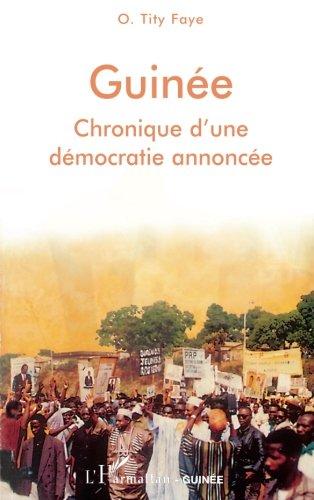 Guine : Chronique d'une dmocratie annonce