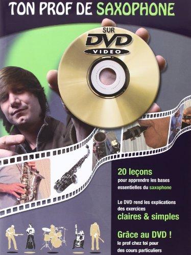 Ton Prof Saxophone + DVD par Roux Julien