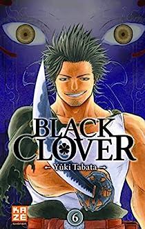 Black Clover, tome 6 par Yuki Tabata