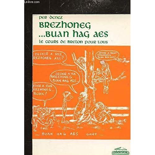 Brezhoneg ... buan hag aes, le breton vite et facilement