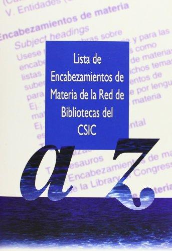 Lista de encabezamientos de materia de la Red de Bibliotecas del CSIC por aa.vv.