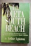 Dieta south beach, la (Autoayuda Y Superacion)