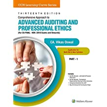 Comprehensive Approach To Advanced Auditing And Professional Ethics (For Ca Final): For CA Final- Nov 2018 Exams and Onwards