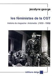 Les féministes de la CGT : Histoire du magazine Antoinette (1955-1989)