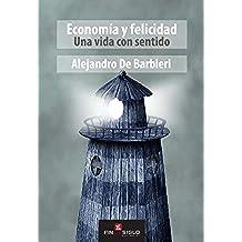 Economía y Felicidad: Una vida con sentido