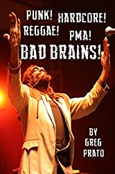 Punk! Hardcore! Reggae! PMA! Bad Brains! (English Edition)