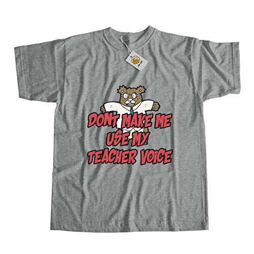 Teacher Shirt Don?t Make Me Use My Teacher Voice Tshirt Teacher Gift Unisex Top Tee Grau