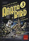 Agata Bird e il furto della pergamena. I minigialli dei dettati: 3