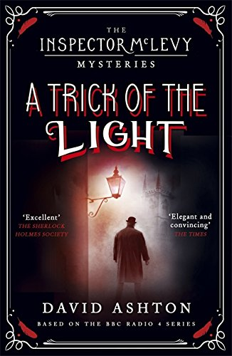 A Trick of the Light: An Inspector McLevy Mystery 3