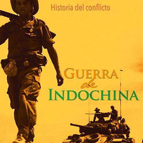 La Guerra de Indochina  Audiolibri