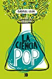 La ciencia pop (PLAN B)