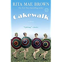 Cakewalk: A Novel