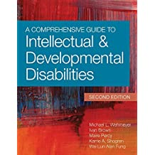 A Comprehensive Guide to Intellectual and Developmental Disabilities (English Edition)
