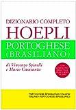 Dizionario completo italiano-portoghese (brasiliano) e portoghese (brasiliano)-italiano