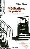Méditations de prison (Yaoundé, Cameroun). Echos de mes silences