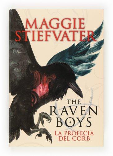 The Raven Boys: La profecia del corb por Maggie Stiefvater