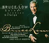 Songtexte von Bruce Low - Seine größten Erfolge