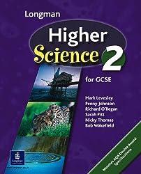 Higher Science Pupils Book 2 Key Stage 4: Pupil's Book Bk. 2 (HIGHER SCIENCE FOR GCSE)