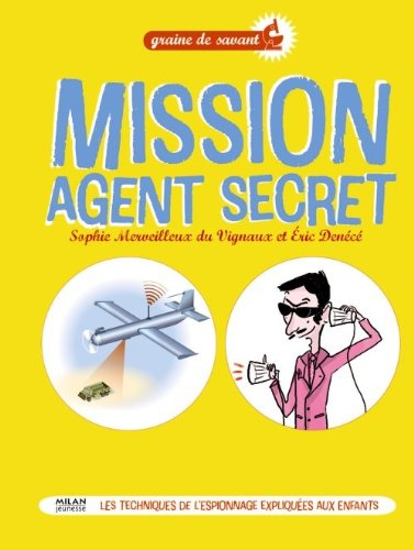 Mission agent secret